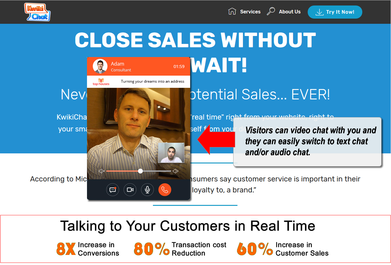 KwikiChat connects buyers and sellers using 2-way interactive video calling.
